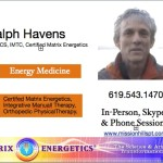 Matrix Energetics  and Physical Therapy with Ralph Havens, in-person, Skype and phone sessions