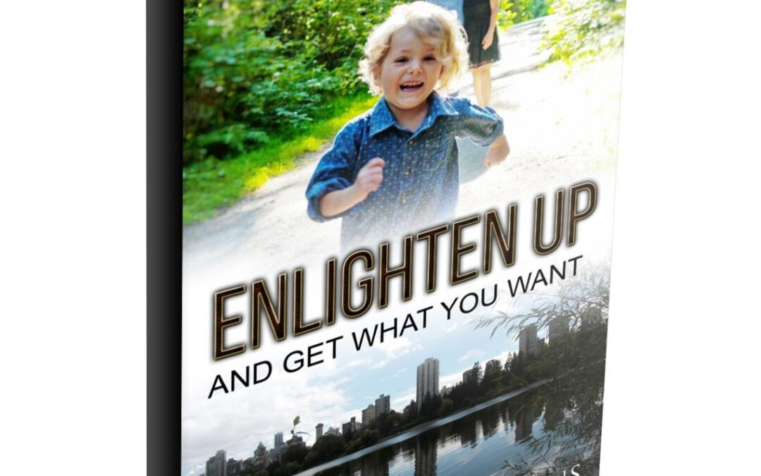 FREE + Shipping Book ~ Enlighten Up & Get What You Want